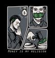 money is my religion vector image