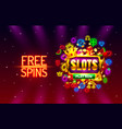 slots free spins 777 slot sign machine vector image vector image