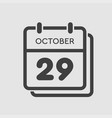 calendar icon day 29 october template icon date vector image vector image