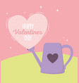 happy valentines day watering can pink heart vector image