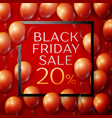 red balloons with black friday saletwenty vector image