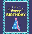 happy birthday card and text vector image vector image