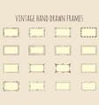 vintage hand drawn frames vector image vector image
