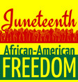 juneteenth african-american independence day vector image vector image