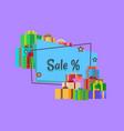 sale inscription in square bubble and presents vector image vector image