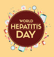 world hepatitis day design banner vector image