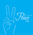 national day of peace outline peace gesture vector image