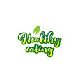 healthy eating word font text typographic logo vector image