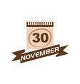 30 november calendar with ribbon vector image vector image