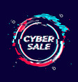 glitch cyber sale banner for cyber monday or black vector image