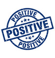 positive blue round grunge stamp vector image vector image
