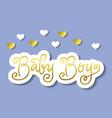 calligraphy lettering of baby boy in golden vector image