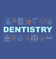 dentistry word concepts banner vector image vector image