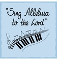 hand lettering sing alleluja to lord done on vector image vector image