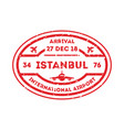 istanbul city visa stamp on passport vector image vector image