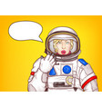 pop art surprised astronaut woman speaks vector image