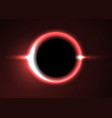 supermassive black hole or solar eclipse red deep vector image