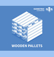 wooden pallets icon isometric template vector image vector image