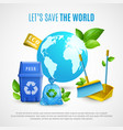 ecology realistic vector image vector image