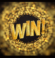 isolated win golden word on golden blur background vector image vector image