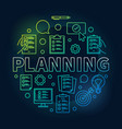 planning round made vector image