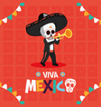 skeleton playing trumpet celebration viva mexico vector image