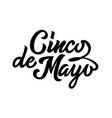 cinco de mayo black typography handwriting vector image vector image