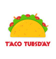 traditional tacos meal tuesday event vector image vector image