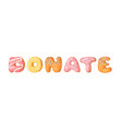 cartoon donut and word donate vector image