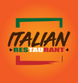 italian restaurant logo orange background vector image vector image
