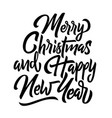 merry christmas and happy new year handwriting vector image vector image