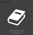 book premium icon white on dark background vector image
