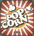Pop corn retro design tin sign vector image vector image