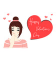 pretty girl shy said love in valentines day vector image
