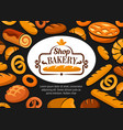 bakery shop pastry and bread poster vector image vector image
