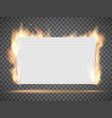 white empty banner or sheet paper on fire vector image vector image