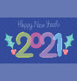 2021 happy new year bubble numbers and holly vector image vector image