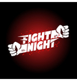 Fight night mma wrestling fist boxing championship vector image vector image