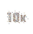 people letter 10k sign white background vector image vector image