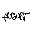 sprayed august font with overspray in black over