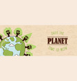 save planet banner for earth day teamwork vector image