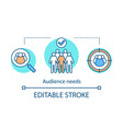 audience needs concept icon vector image vector image