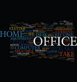 eliminate the chaos of home office clutter text vector image vector image