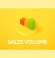 sales volume isometric icon isolated on color vector image