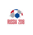 world cup in russia 2018 with ball vector image vector image