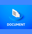 document isometric icon isolated on color vector image vector image