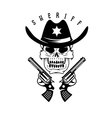 label sheriff skull in hat and guns vector image