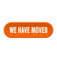 we have moved button we have moved rounded orange vector image vector image