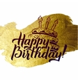 Happy Birthday Greeting Card Gold Calligraphic vector image vector image