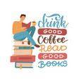 young man reading a book sitting on stack big vector image